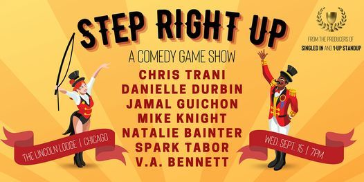 Step Right Up: A Comedy Game Show