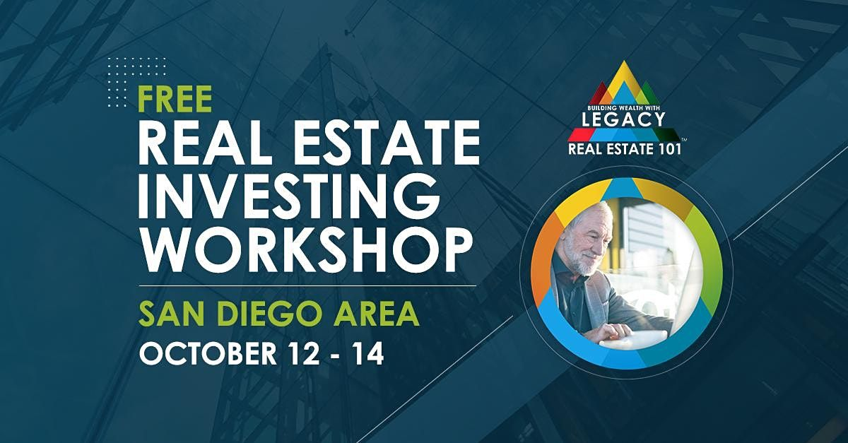 Free San Diego Area Real Estate Investing Event, 10\/12-10\/14!