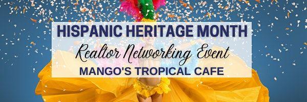REALTOR NETWORKING EVENT - HISPANIC HERITAGE MONTH