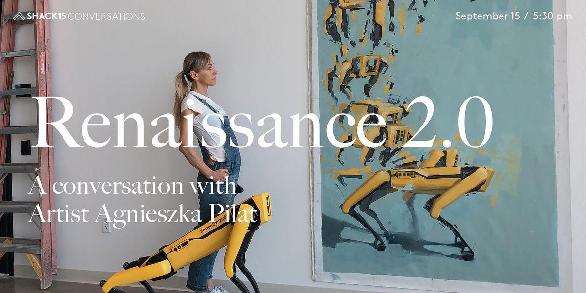 Renaissance 2.0: Artist  Agnieszka Pilat in Conversation