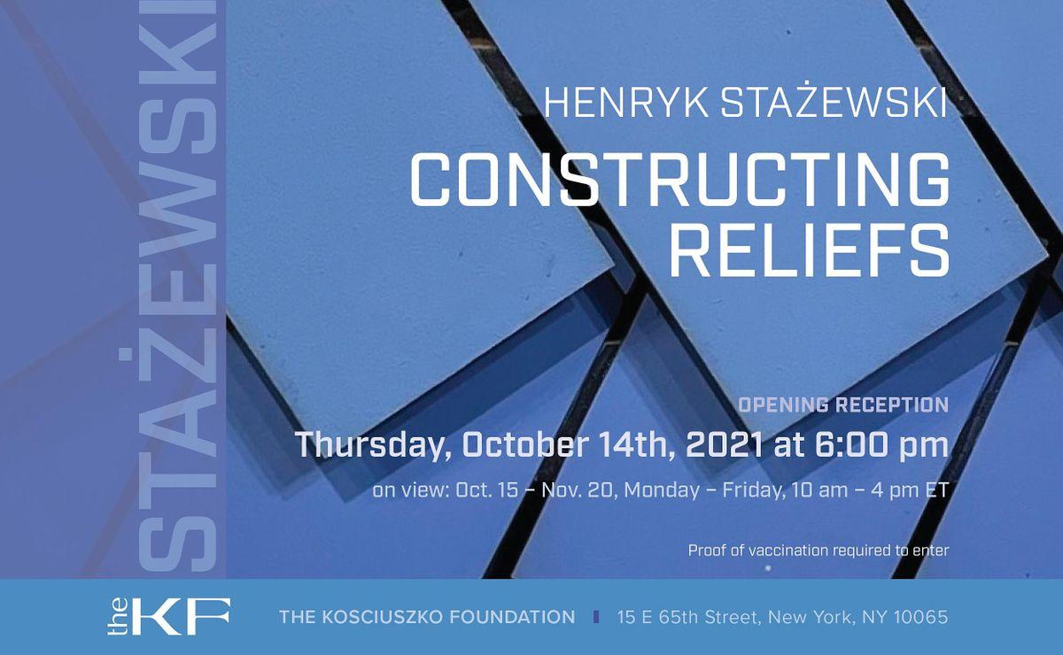 Exhibition: Henryk Sta\u017cewski: Constructing Reliefs