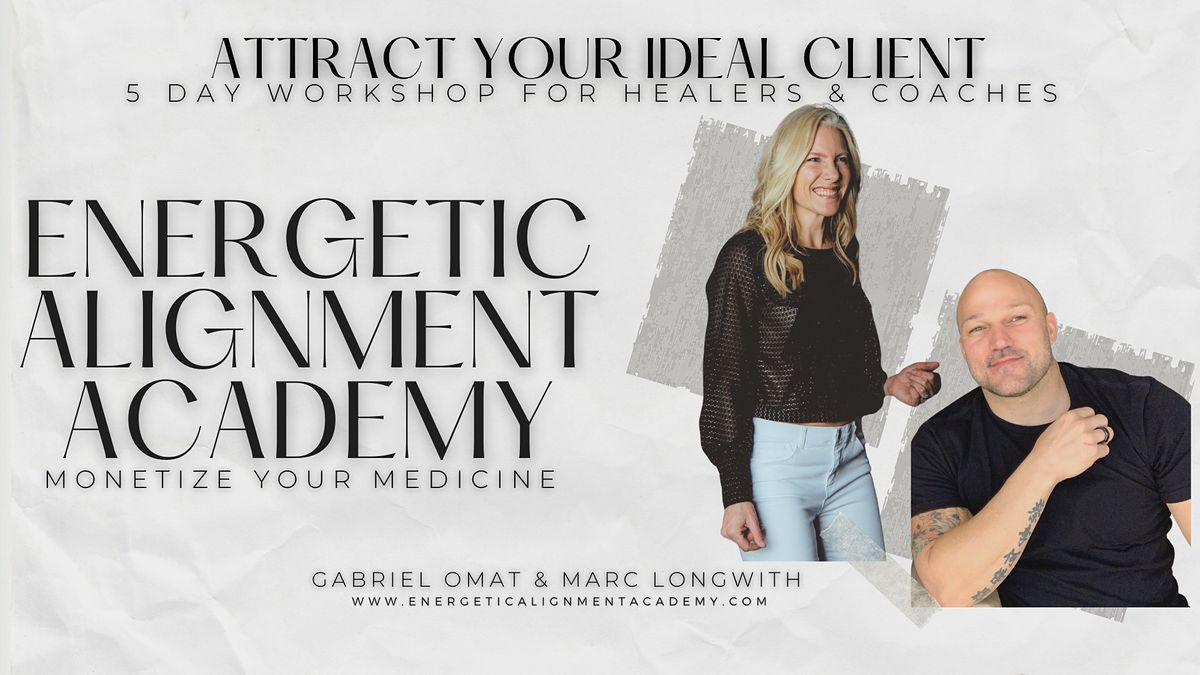 Client Attraction 5 Day Workshop I For Healers and Coaches -Miami Beach