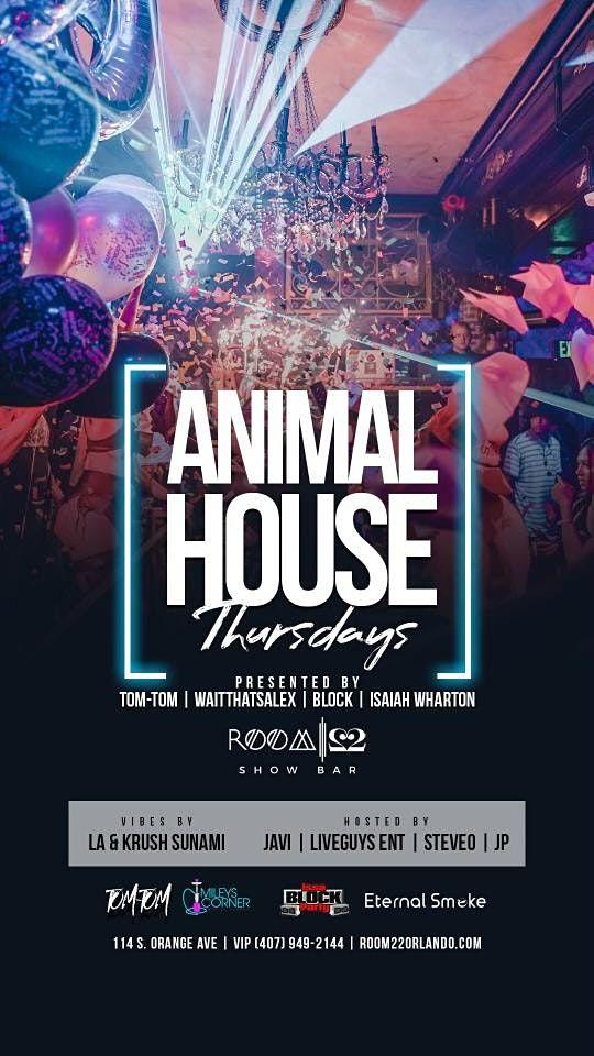 Animal House Thursdays