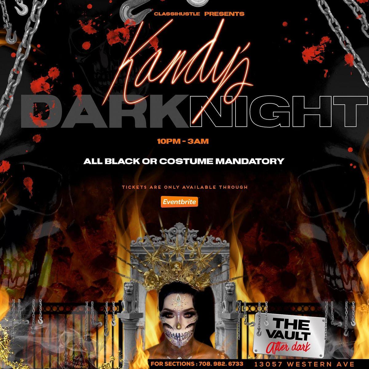 Kandy\u2019s Dark Night