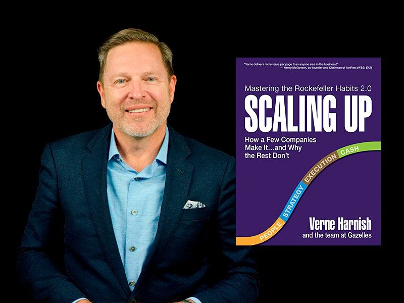 Scaling Up with Verne Harnish