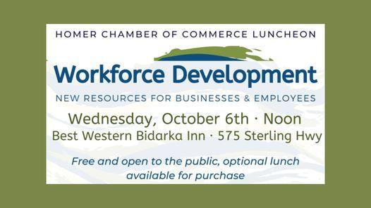 Homer Chamber of Commerce Luncheon | Workforce Development