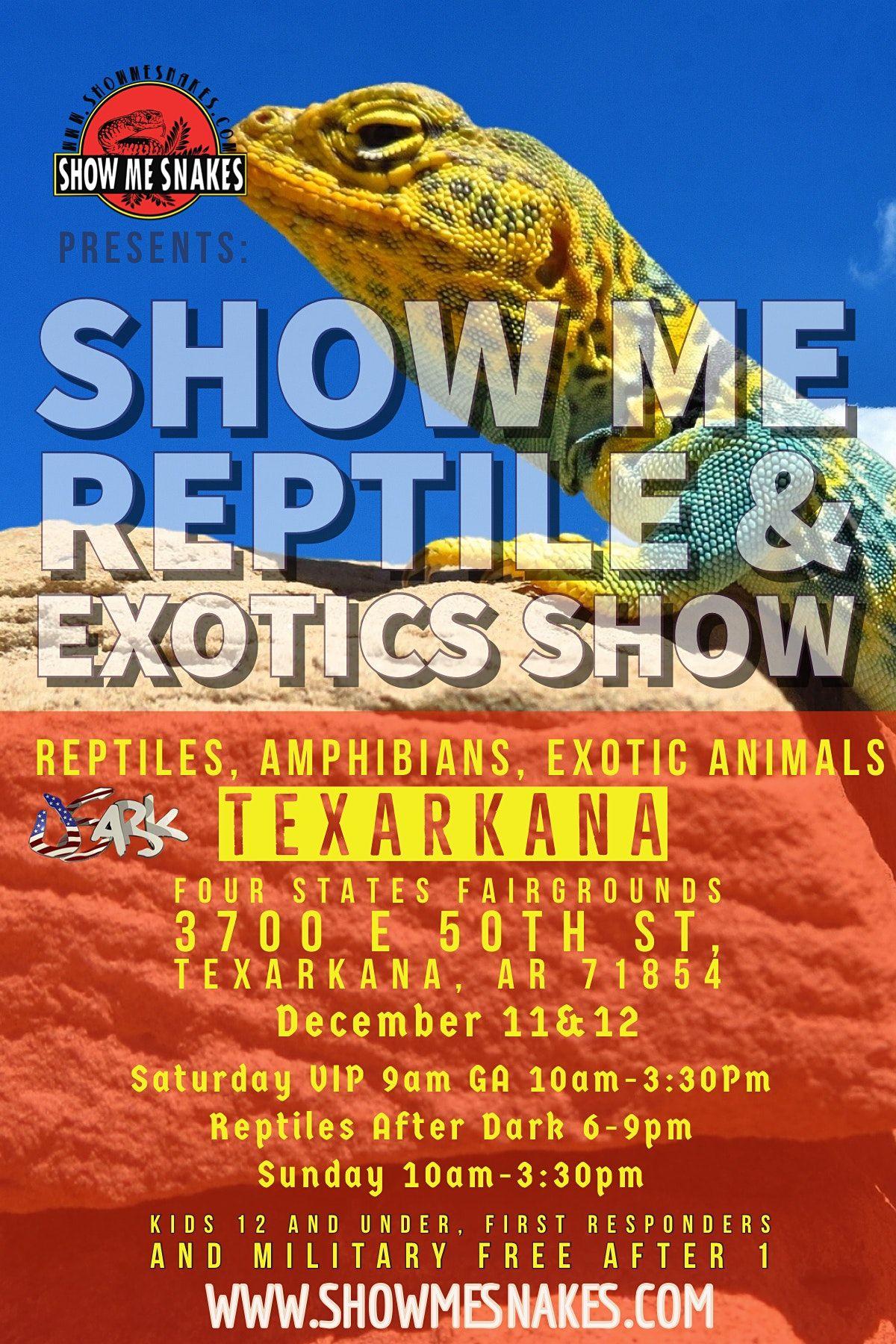 Show Me Reptile & Exotics Show (Texarkana, AR)