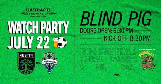 Karbach + Do512 Present: Austin FC Vs. Seattle Sounders FC Watch Party