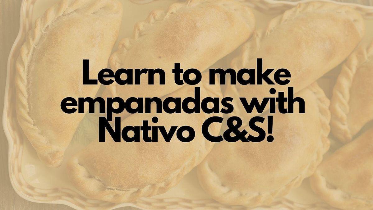 Learn to Make Empanadas with Nativo C&S!