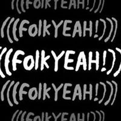 Folkyeah Presents