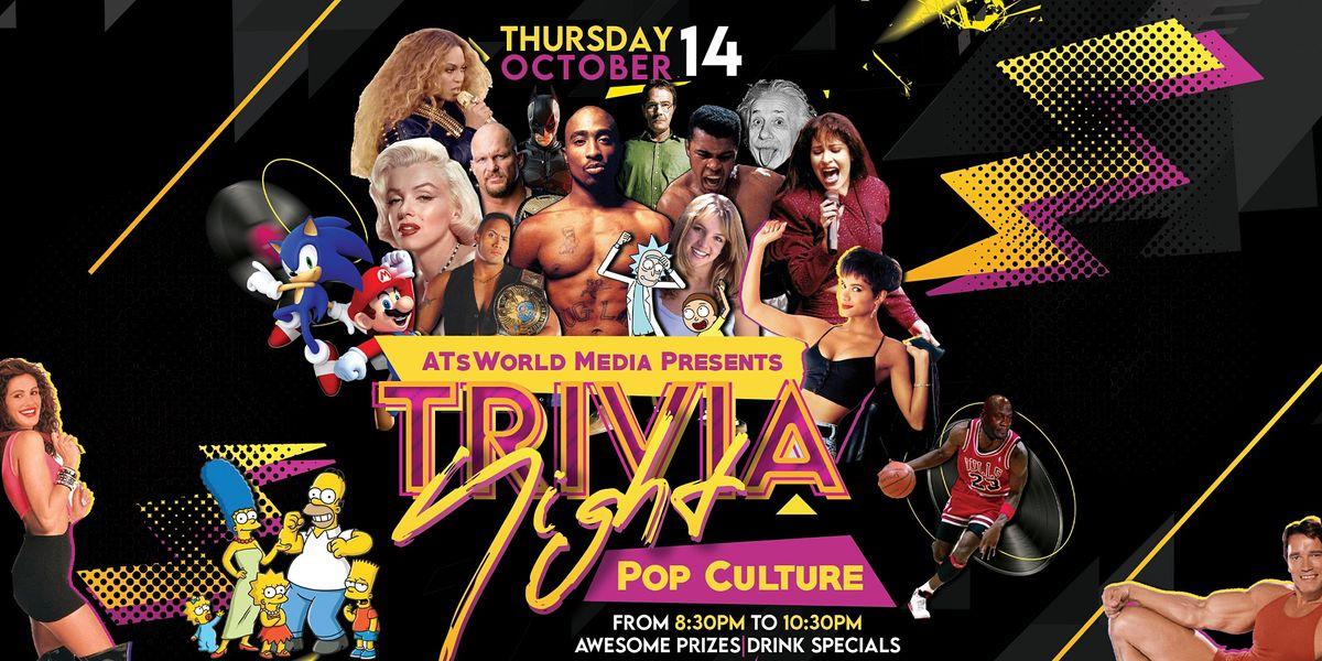 ATsWorld Presents - Trivia Night: Pop Culture