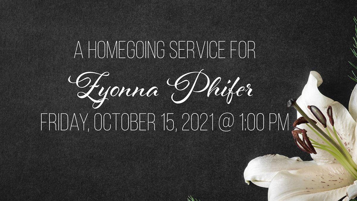 Homegoing Service for Zyonna L. Phifer