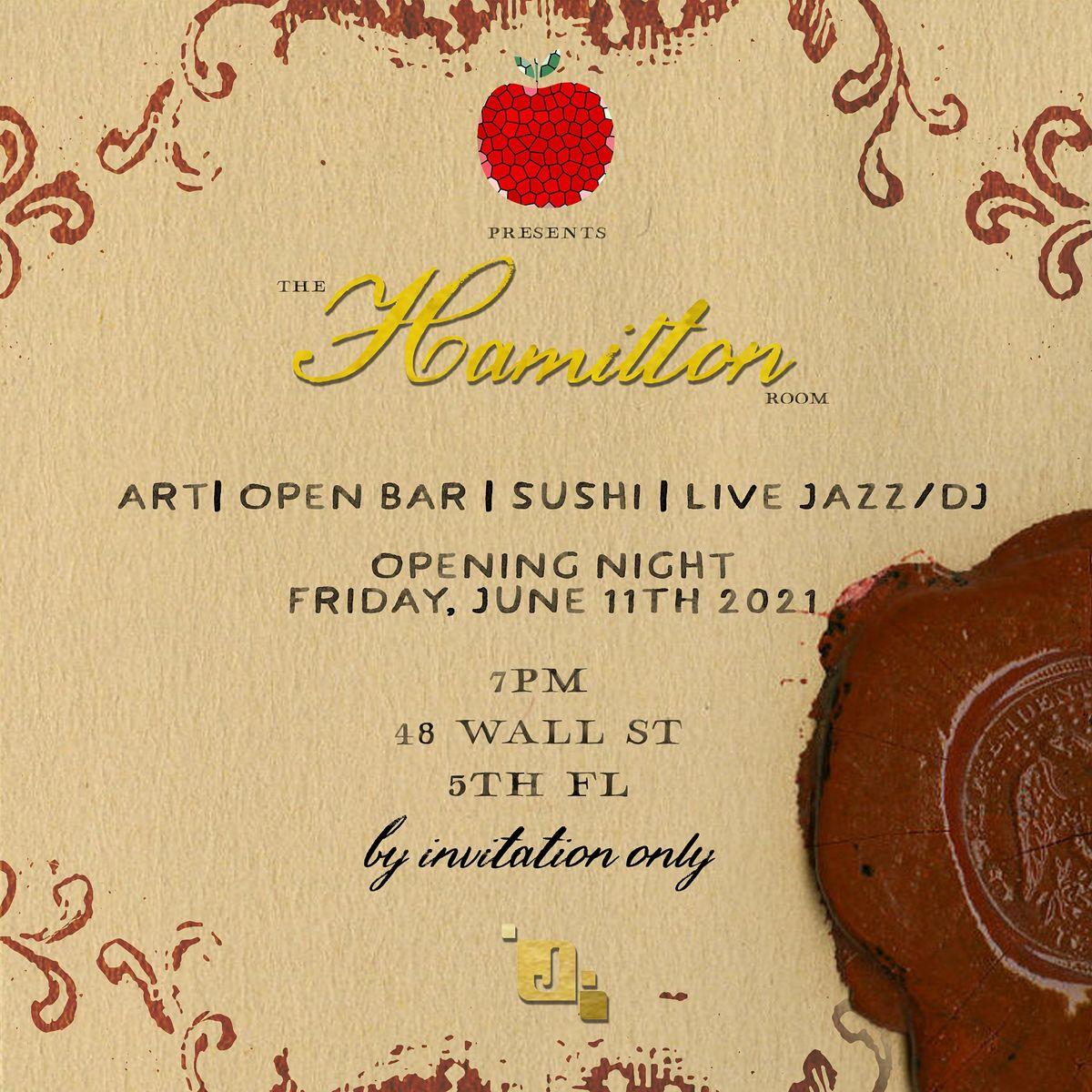 ART APPLE Presents The Hamilton Room Opening Night