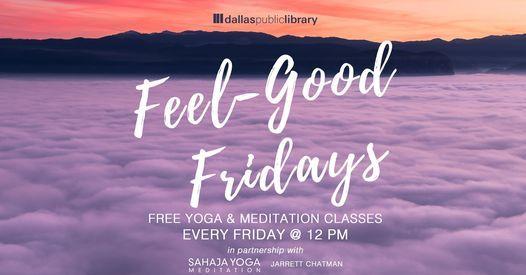 Feel Good Fridays: Yoga\/Meditation