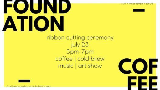 Foundation Coffee Ybor Ribbon Cutting Ceremony and Celebration