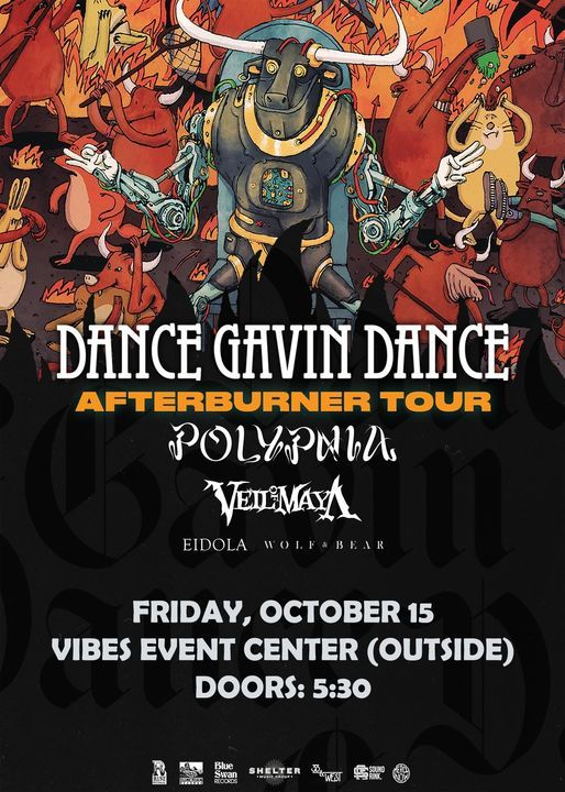 *Sold Out* Dance Gavin Dance at Vibes Event Center