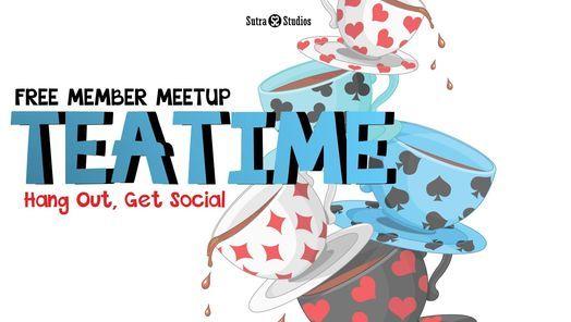 Tea Time   Member Meetup