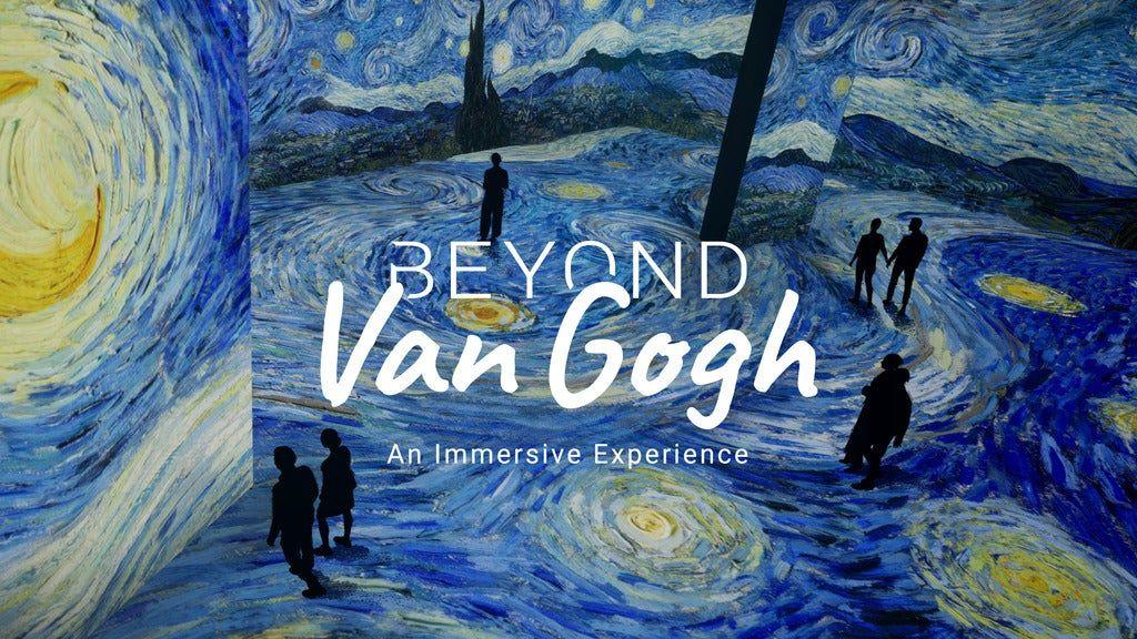 Beyond Van Gogh - October 14th