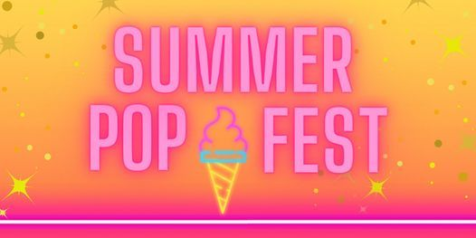 Summer POP Fest at the Piazza
