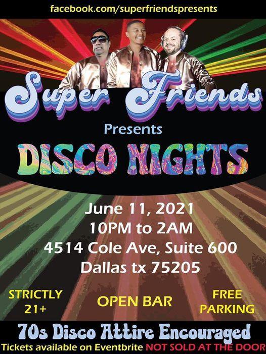 Super Friends Premiere Event: Disco Nights! [OPEN BAR]  (House Music)