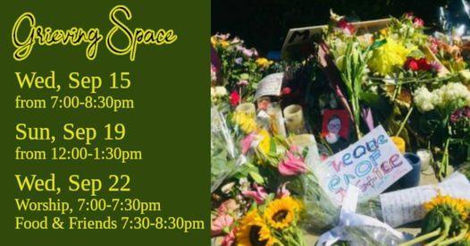 Grieving Space - Wed, Sep 15, 2021