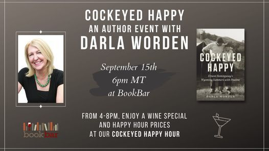 Book Launch for Cockeyed Happy by Darla Worden