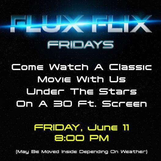 Flux Flix Fridays