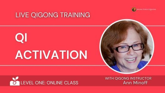 SFQ Level One- Qi Activation Online Qigong Training Class