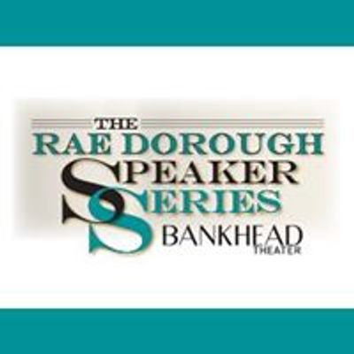Rae Dorough Speaker Series