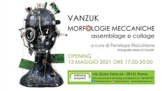 Vanzuk - Morfologie meccaniche - mostra