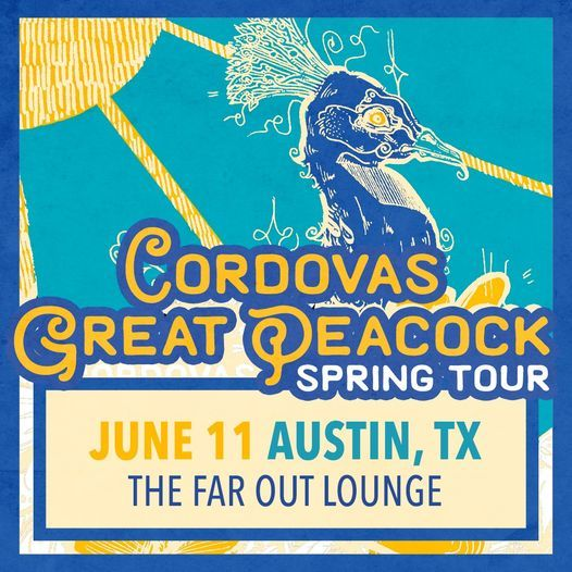 Cordovas and Great Peacock at The Far Out Lounge