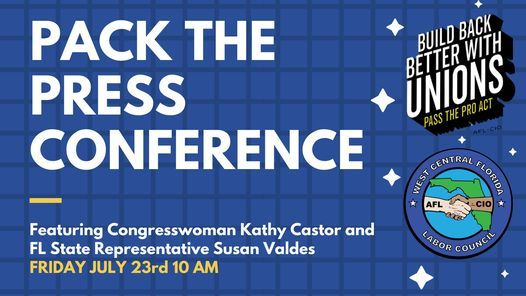 Pack the Press Conference- Pass the PRO Act