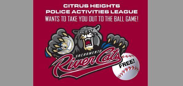 FREE Sacramento Rivercats Baseball with P.A.L.