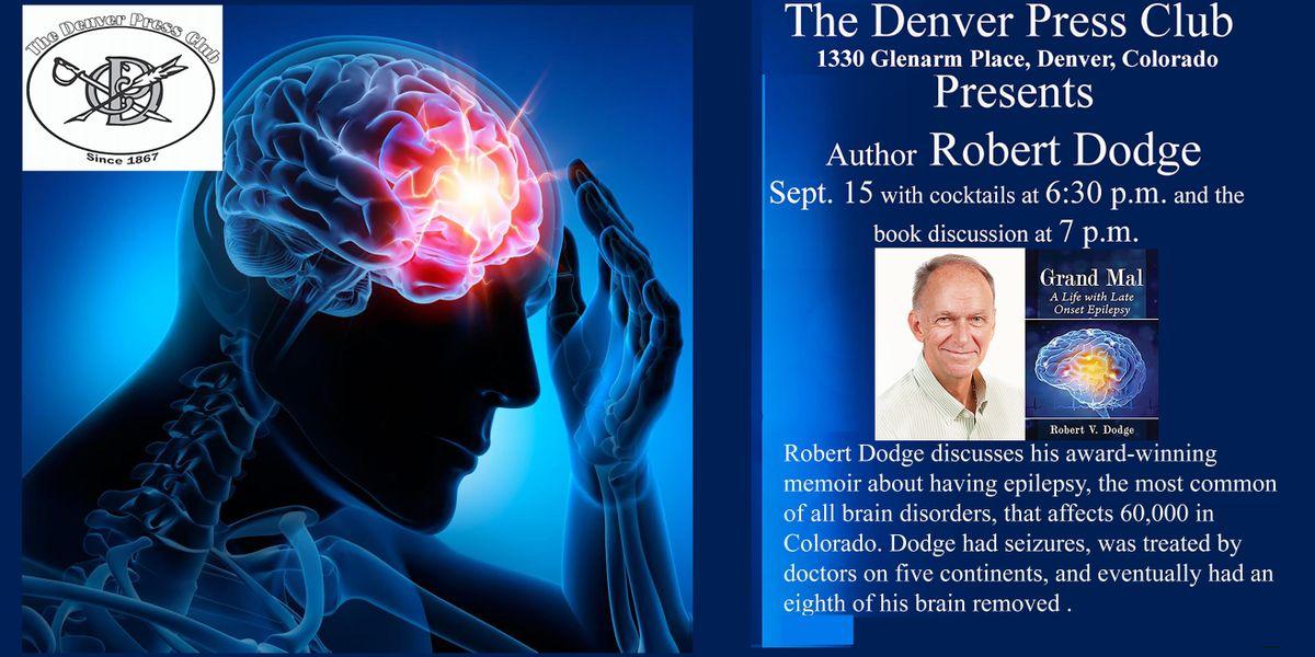 The Denver Press Club presents author Robert Dodge