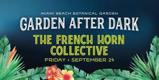 Garden After Dark: The French Horn Collective