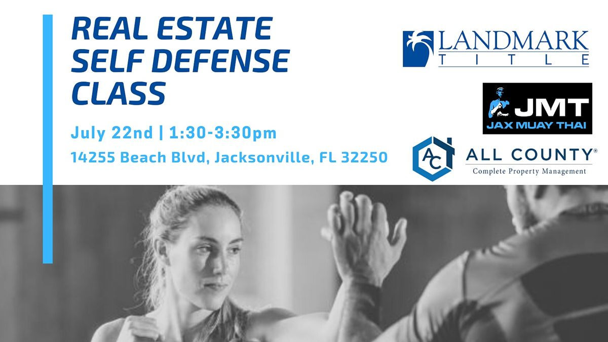 Real Estate Self Defense Class SOLD OUT