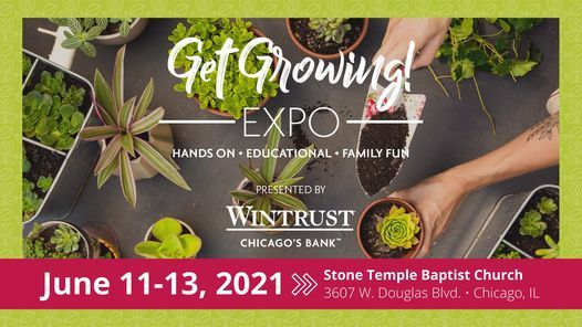 Get Growing! EXPO at Stone Temple Baptist Church