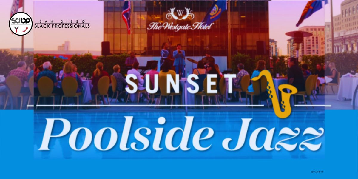 Poolside Jazz-Westgate Hotel SOLD OUT