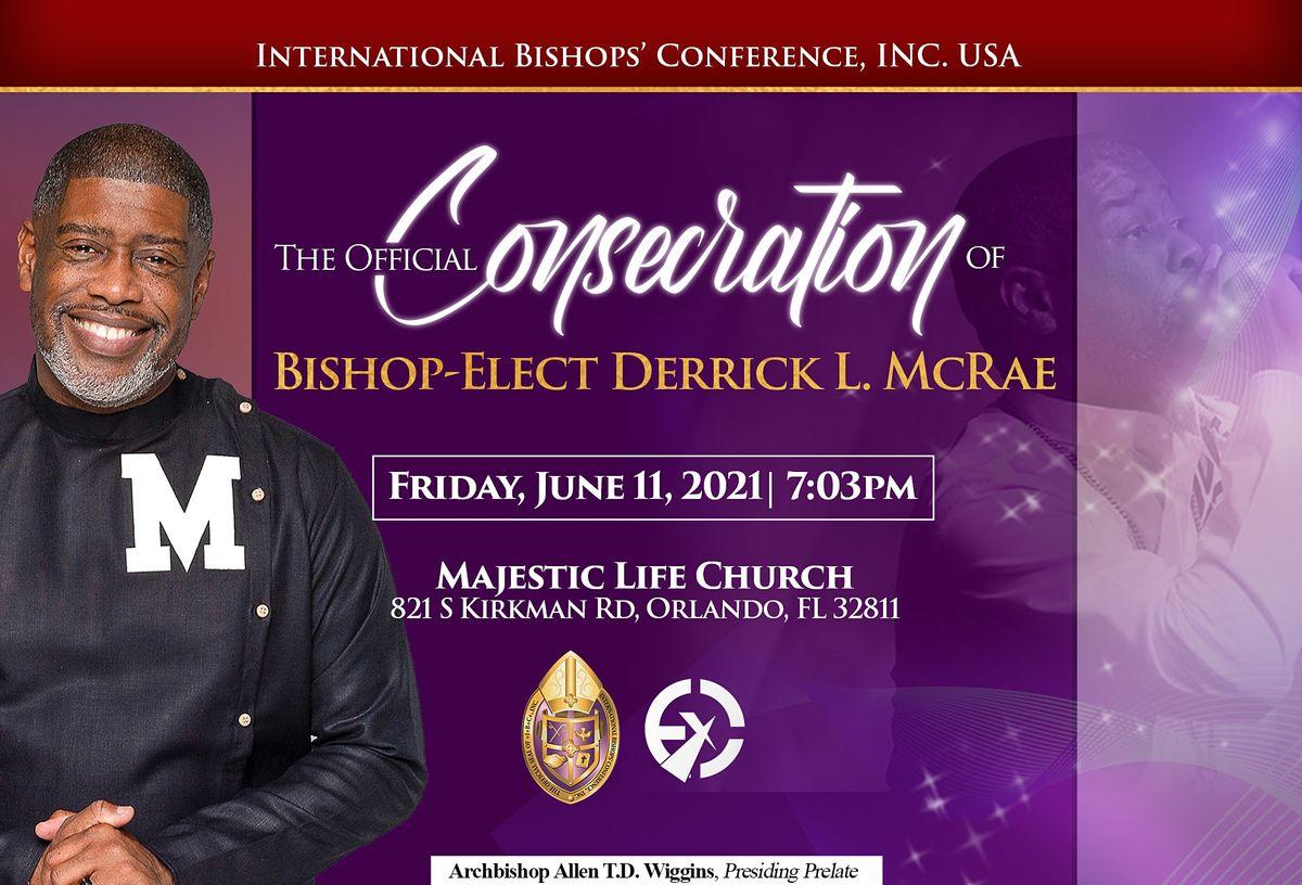 The Service of Ordination & Consecration of The Reverend Derrick L. McRae