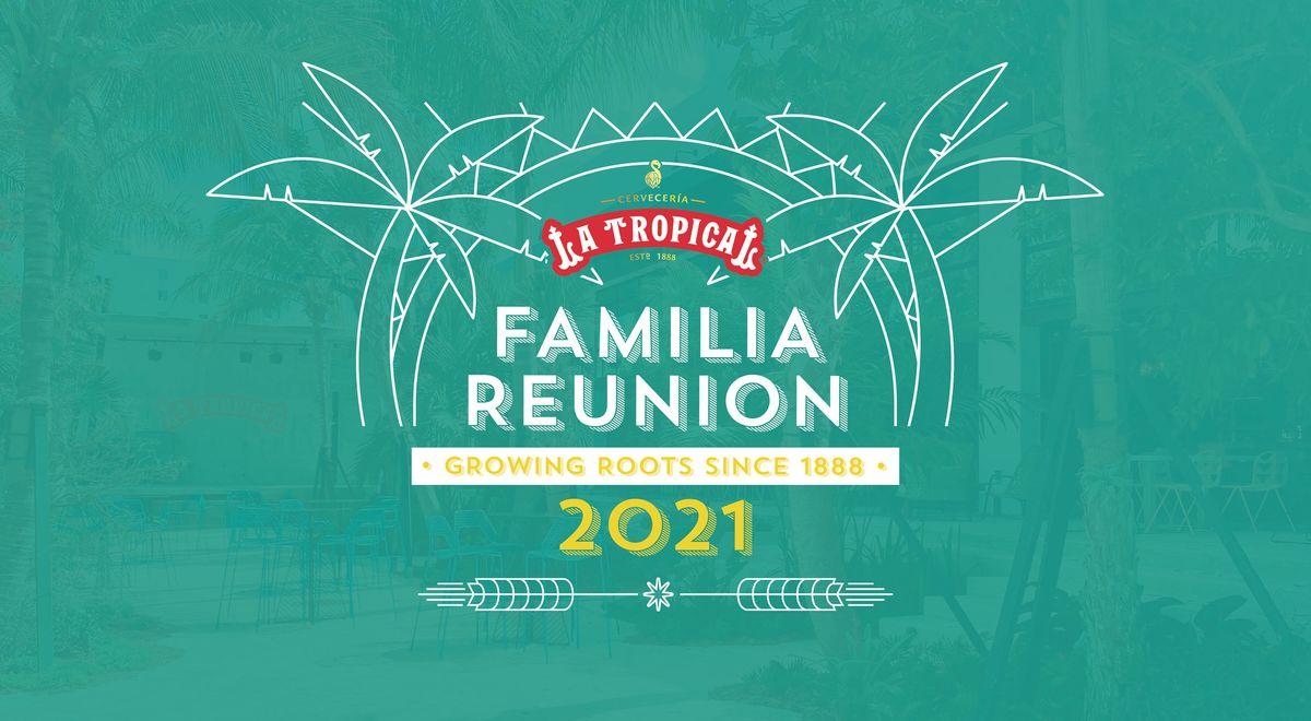 La Tropical Familia Reunion 2021