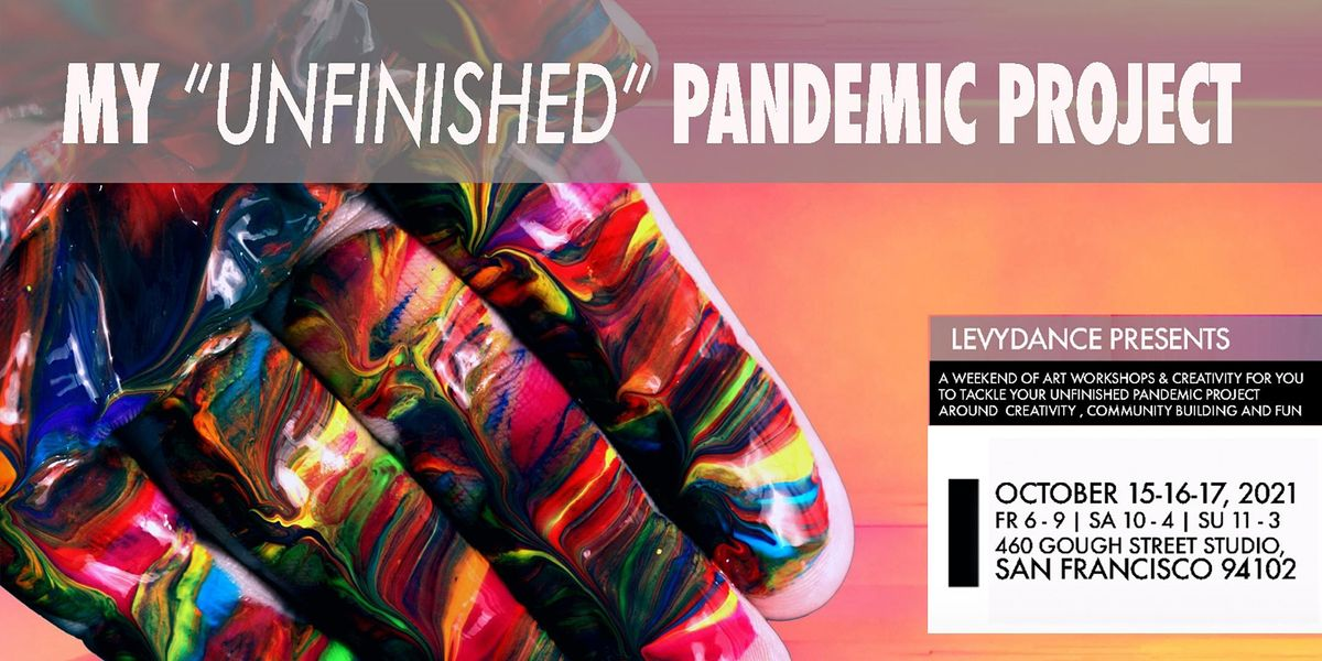 """My """"unfinished"""" pandemic project"""