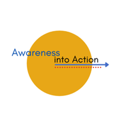 Awareness Into Action