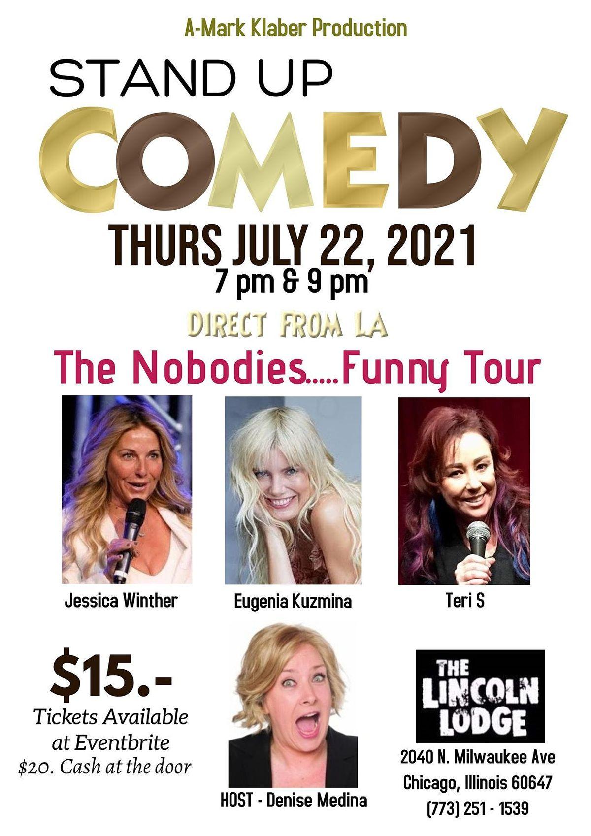 The Nobodies....Funny Tour