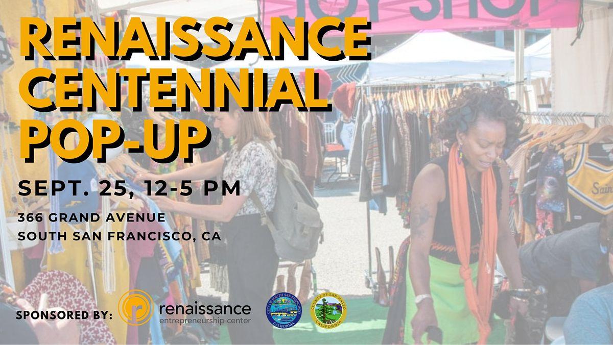 Renaissance Centennial Pop-Up