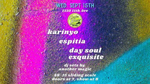 Karinyo, Espitia, Day Soul Exquisite & Another Magic