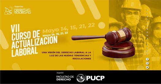 Vii Curso De Actualizacion Laboral Derecho Sociedad Lima Li May 21 2021