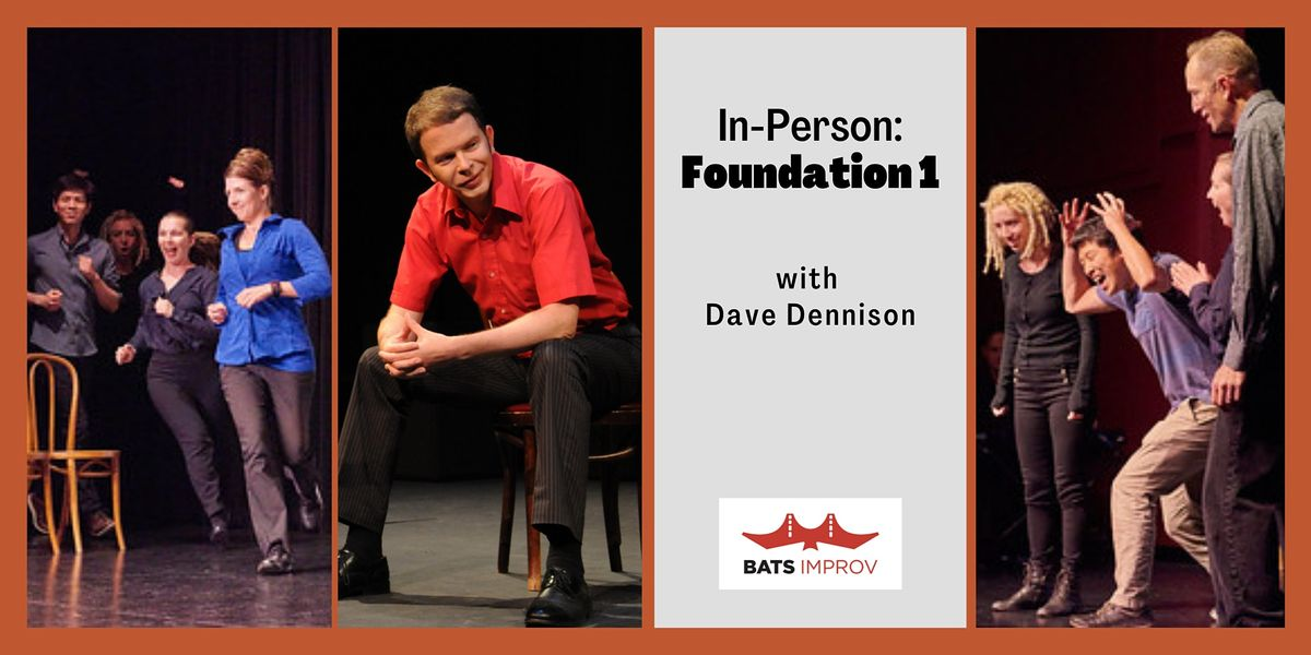 In-Person: Foundation 1 in the Mission with Dave Dennison