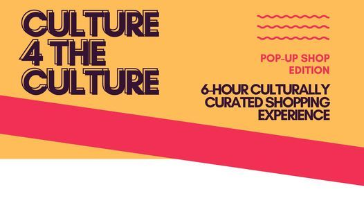 Culture 4 the Culture - Shopping Experience