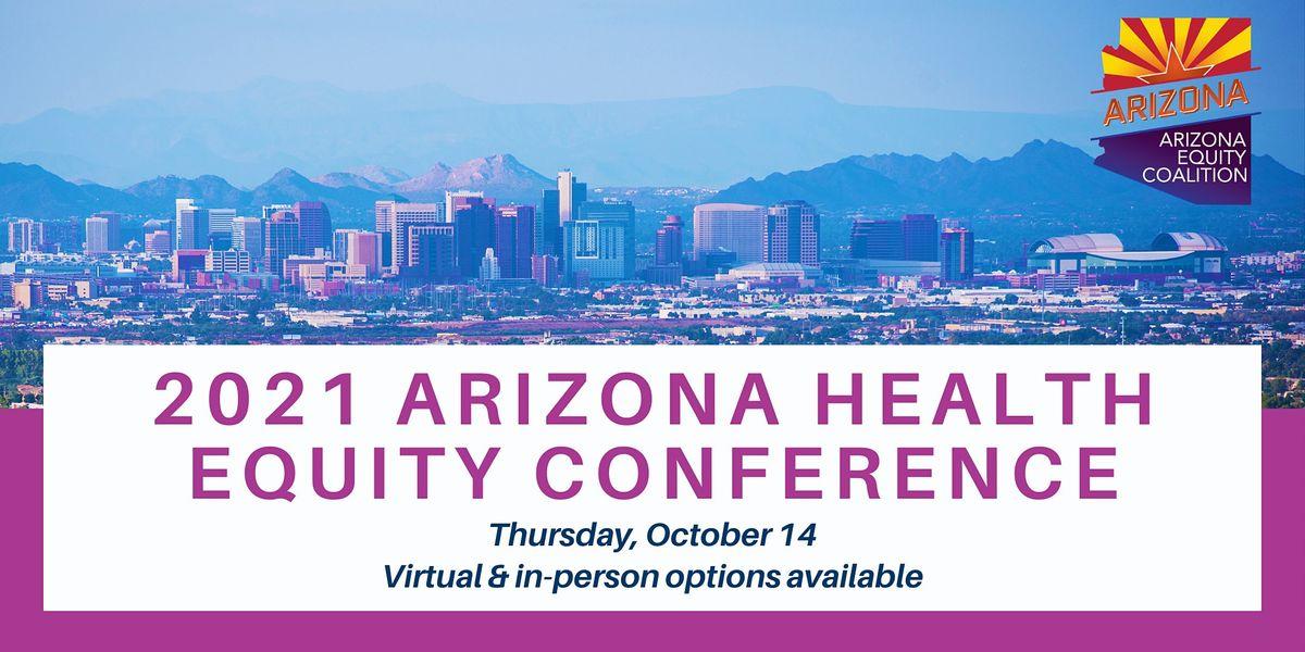 2021 Arizona Health Equity Conference