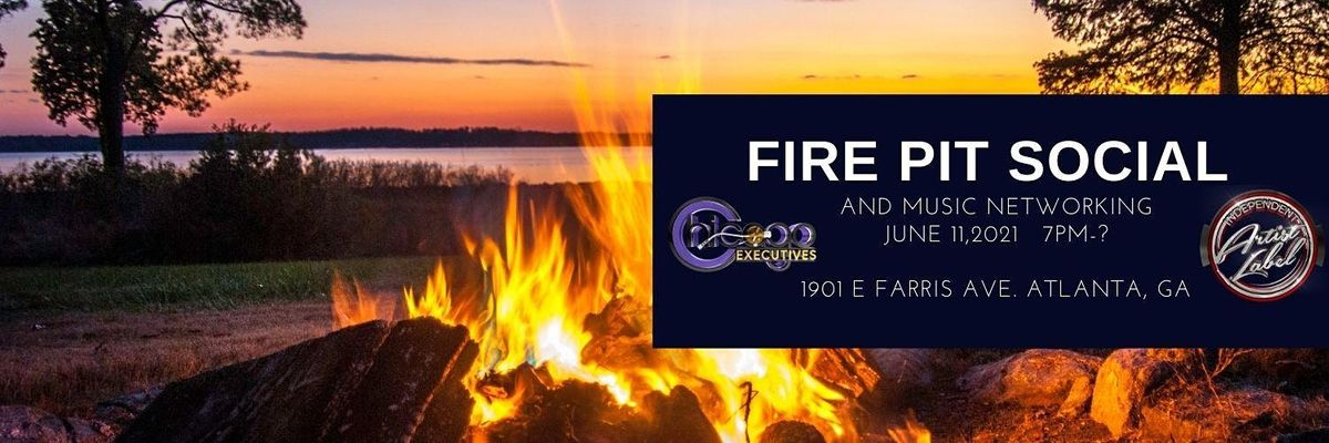 Fire Pit Social & Music Networking